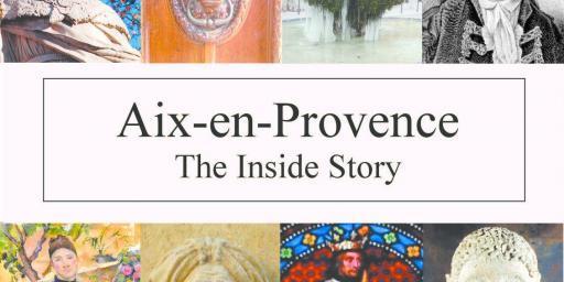 Aix en Provence The Inside Story front cover via @AixCentric Lynne Alderson