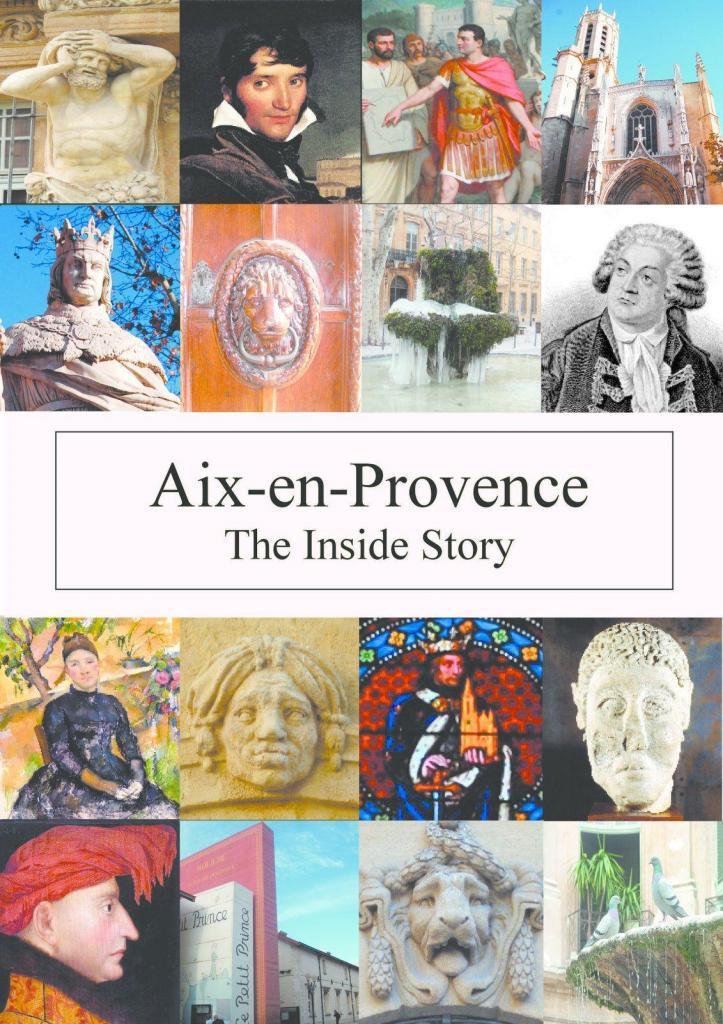 Aix en Provence The Inside Story via @AixCentric Lynne Alderson