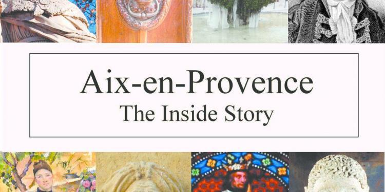 Aix en Provence The Inside Story front cover via @AixCentric Lynne Alderson