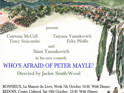 Who's Afraid of Peter Mayle? is the new play from What Larks theatre company