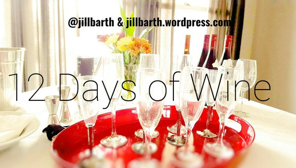 12 Days of Christmas Wine @JillBarth