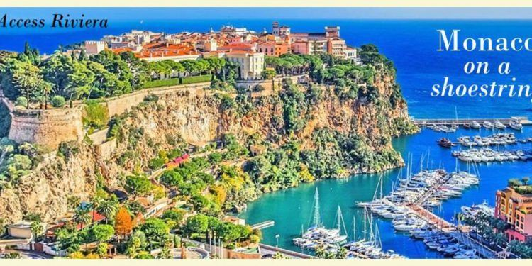 Monaco On a Shoestring @AccessRiviera