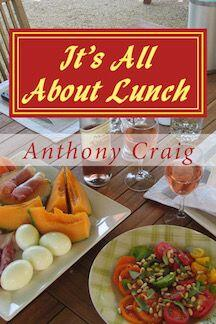 It's All About Lunch #Provence #Books @TonyCraig