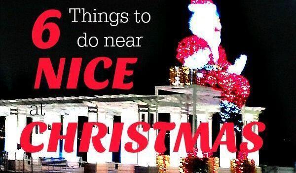 6 fun things to do around Nice at Christmas @FibiTee