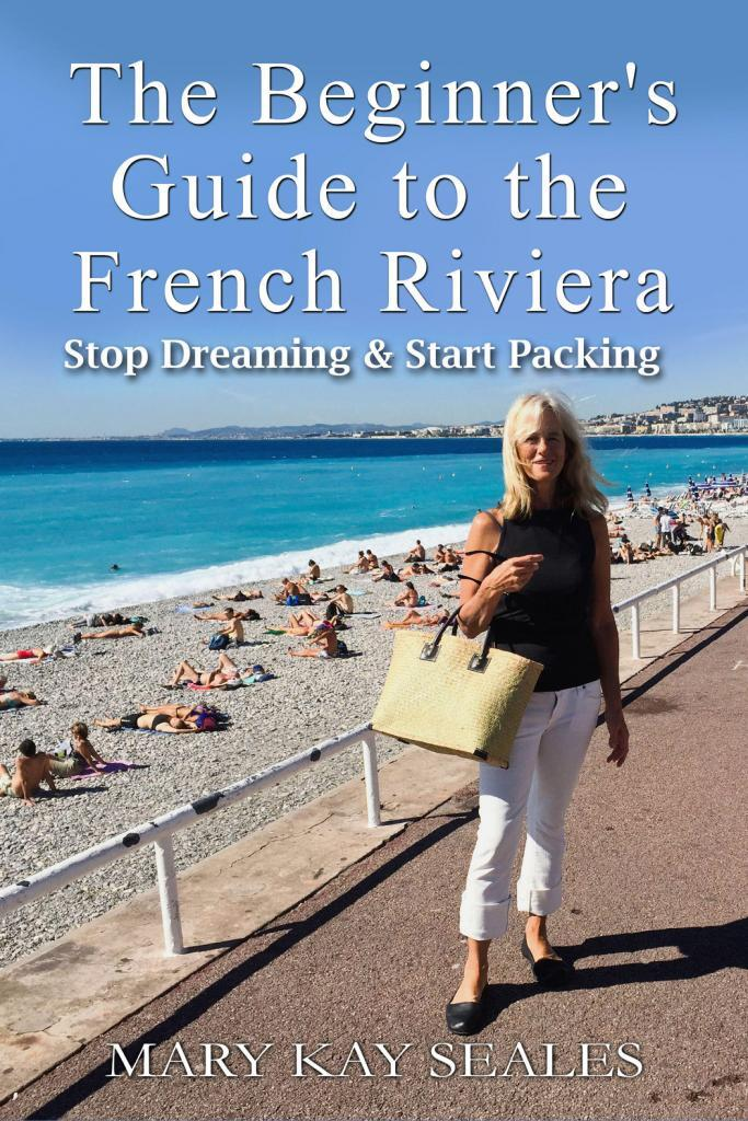 French Riviera Guide Book by Mary Kay Seales