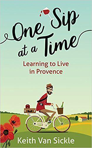 One Sip at a Time Book Keith Van Sickle