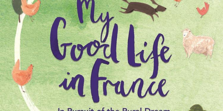 My Good Life France high res book cover cropped