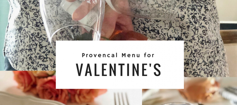 Valentine's Day Provencal Dinner Menu