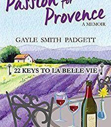 Gayle Smith Passion for Provence