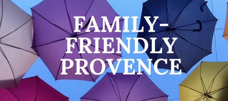 Family-Friendly Holiday Provence