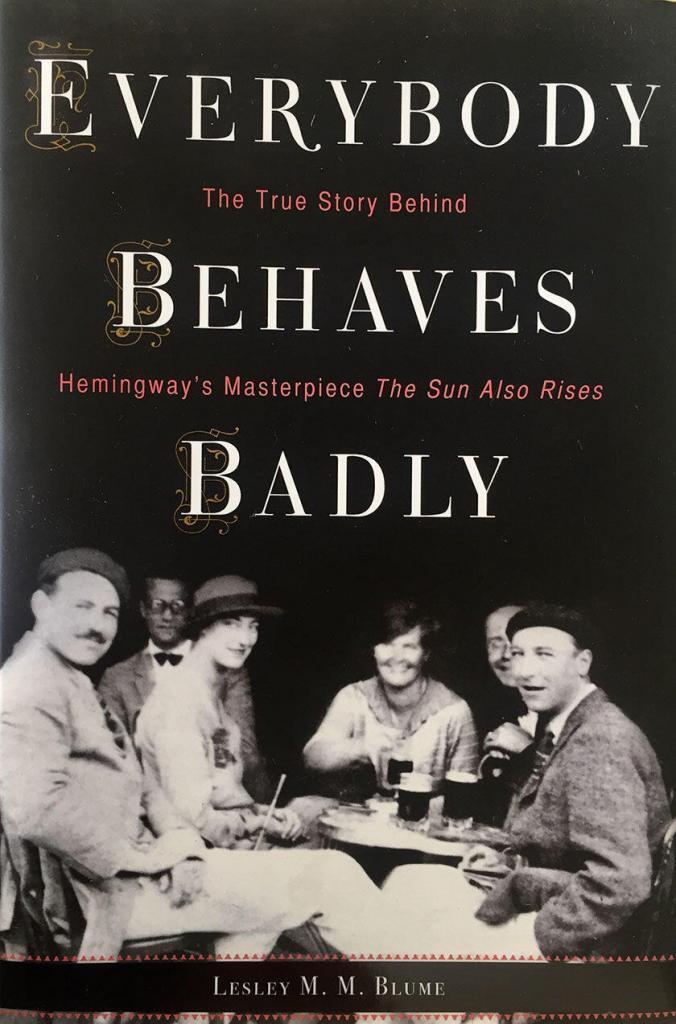 Summer Reading Hemingway Everybody Behaves Badly