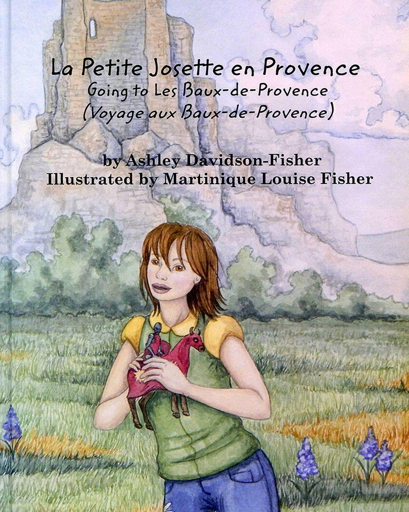 La Petite Josette en Provence by Ashley Davidson- Fisher