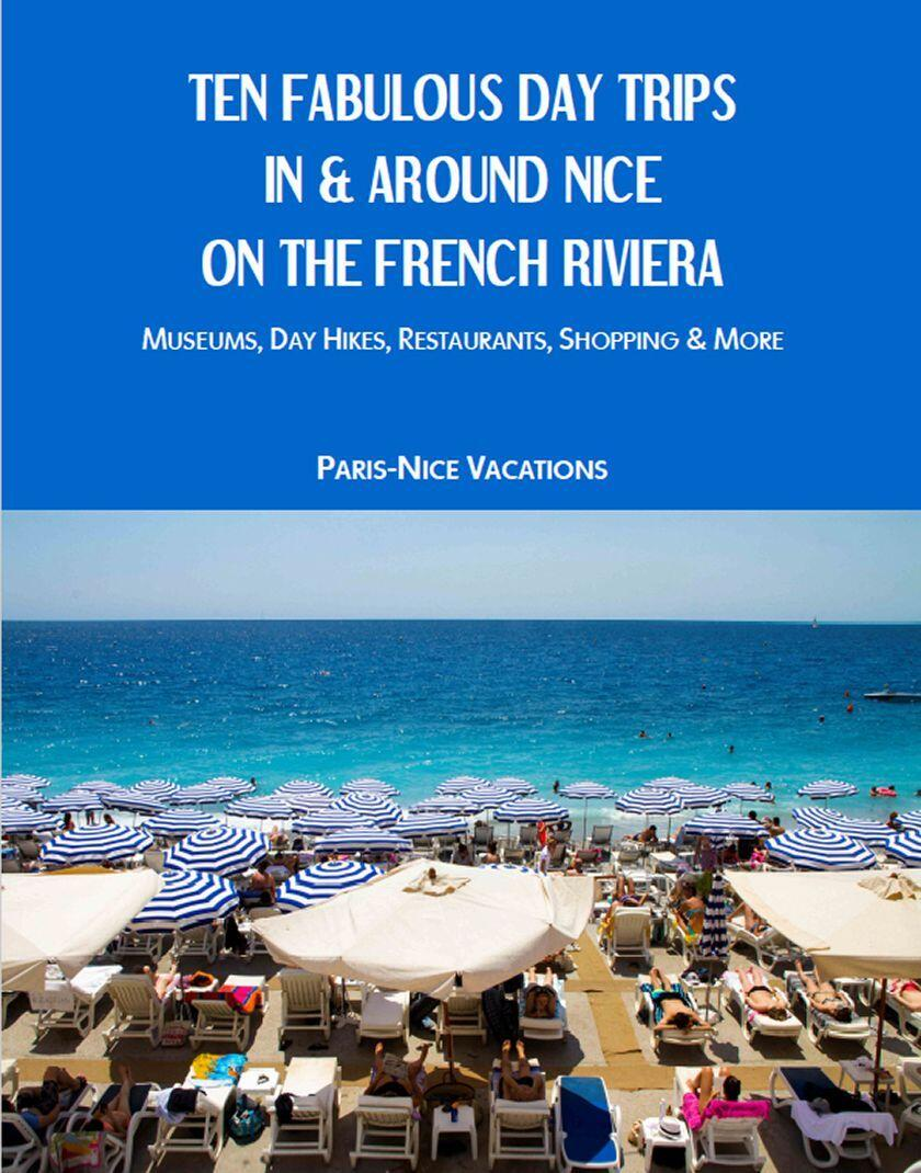 10 Fabulous Day Trips Around Nice French Riviera
