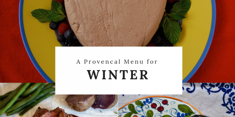 Provencal Winter Menu Friends 2018