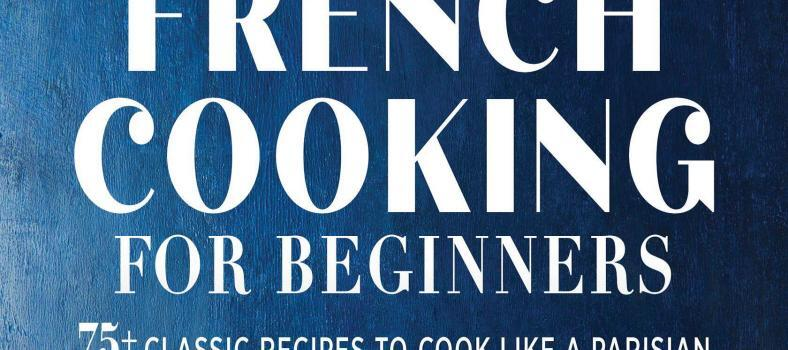 French Cooking for Beginners